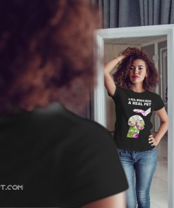 Cosmos seeds dickhead dog noma bar a real woman needs a real pet shirt