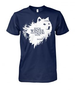 Game of thrones doge oh no such winter much soon wow snow is cold unisex cotton tee