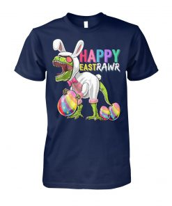 Happy eastrawr t-rex dinosaur easter bunny egg unisex cotton tee