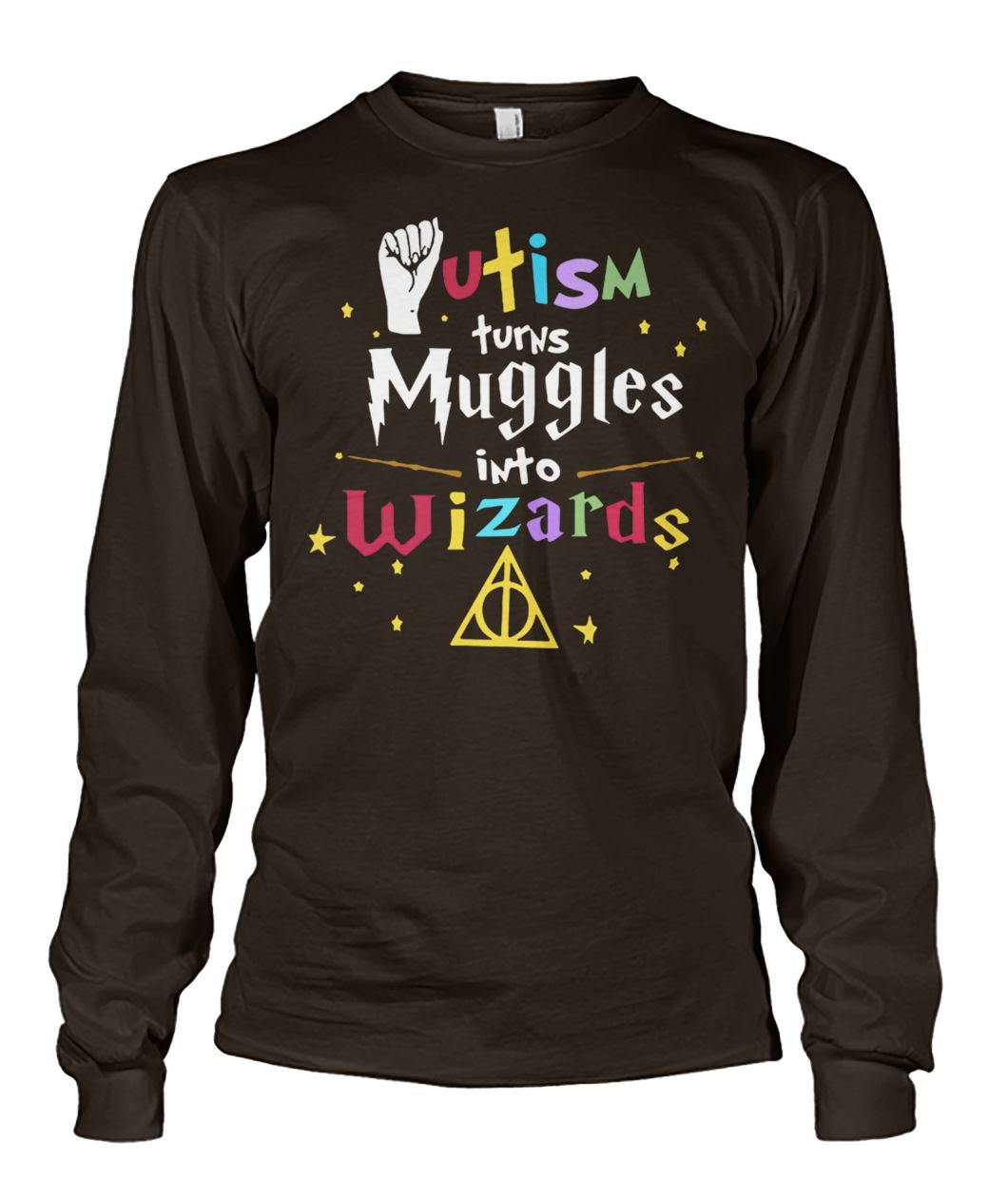 Harry potter autism turns muggles into wizards unisex long sleeve