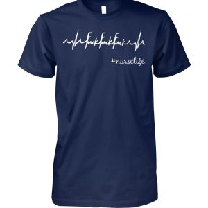 Heartbeat fuck fuck fuck nurselife unisex cotton tee