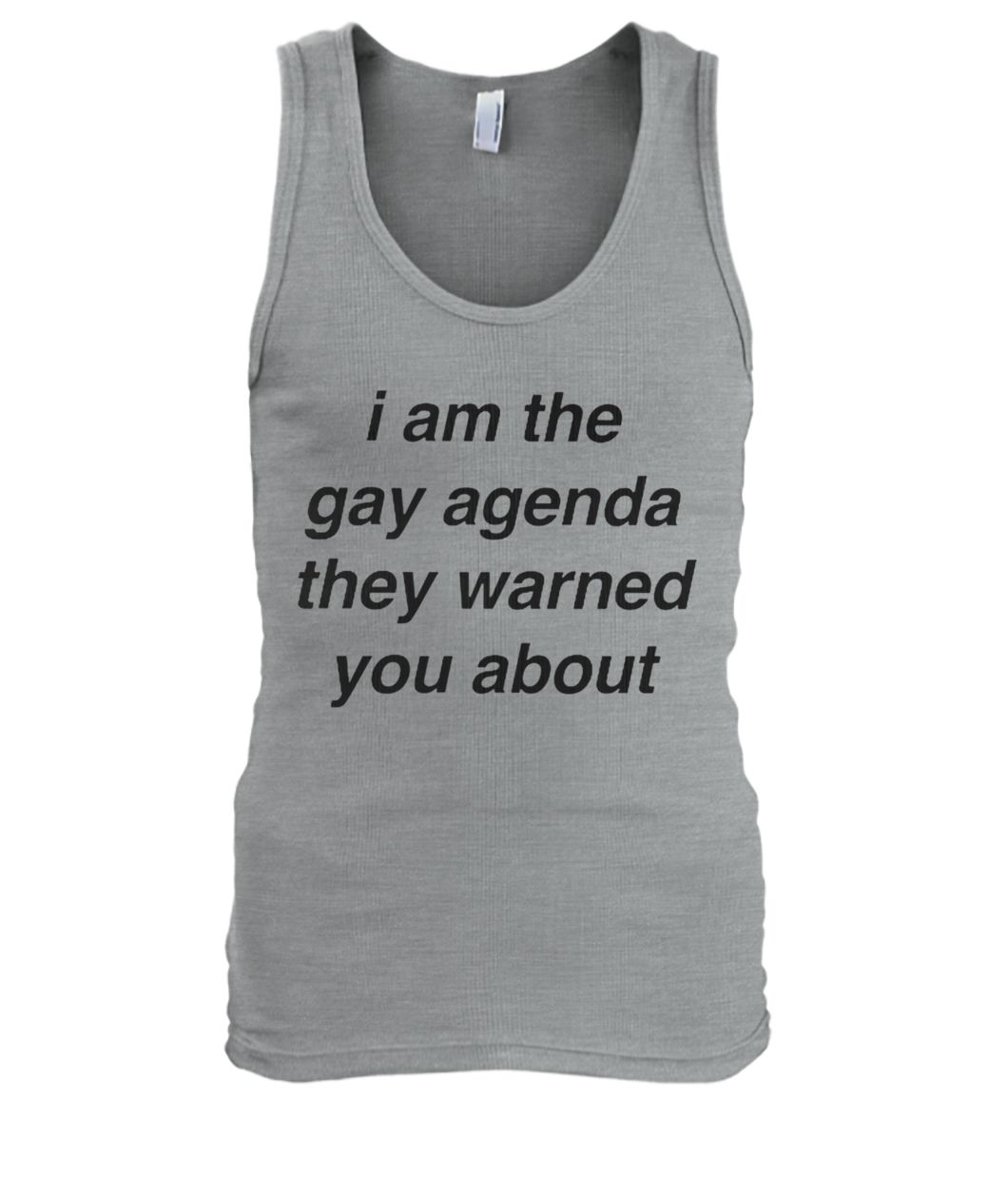 I am the gay agenda they warned you about men's tank top