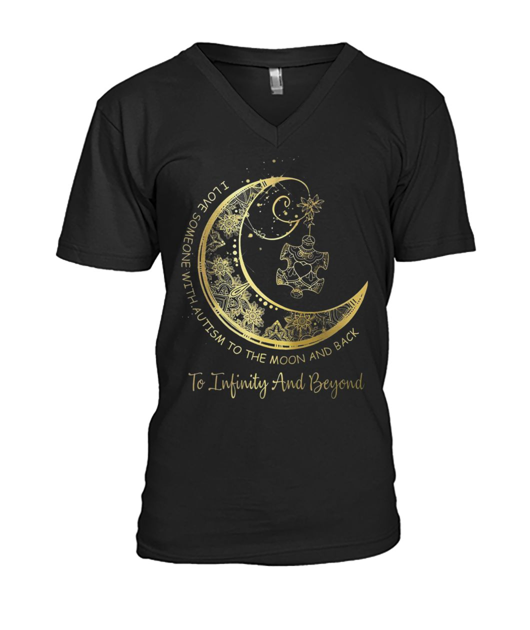 I love someone with autism to the moon and back to infinity and beyond gold moon mens v-neck