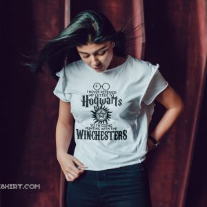 I never received my letter to hogwarts so im going hunting with the winchesters shirt
