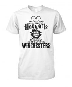 I never received my letter to hogwarts so im going hunting with the winchesters unisex cotton tee