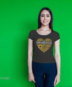I'm a sunflower aholic shirt