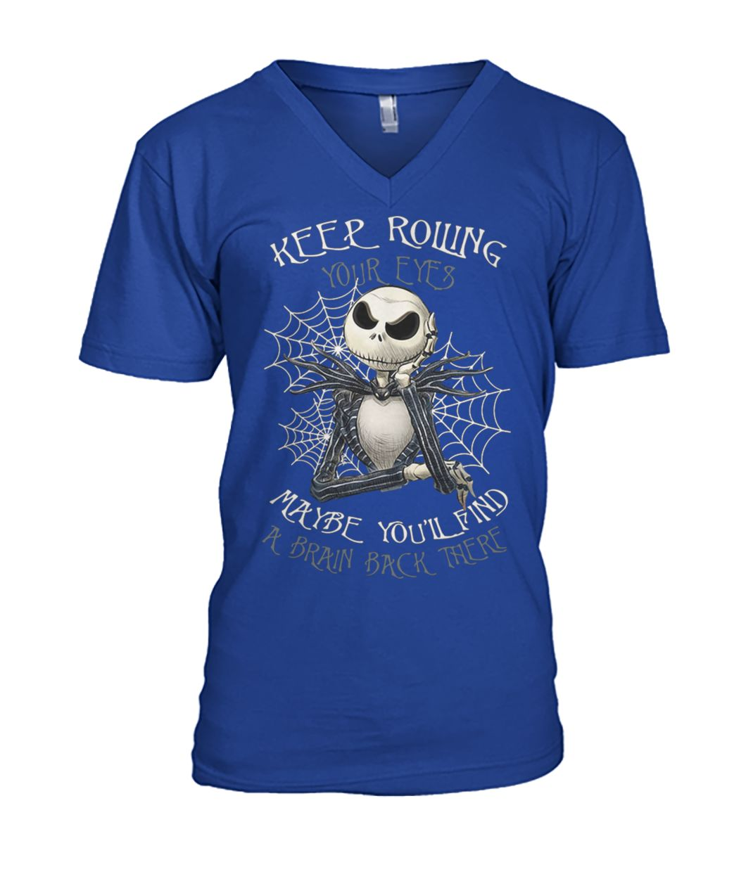 Jack skellington keep rolling maybe you'll find a brain back there mens v-neck