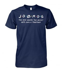 Jobros the one where the band gets back together unisex cotton tee