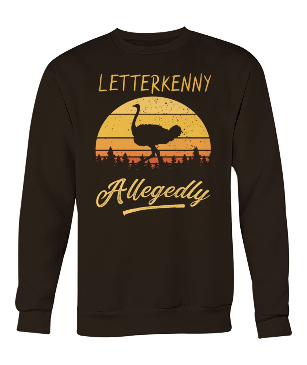 Letterkenny allegedly ostrich vintage crew neck sweatshirt