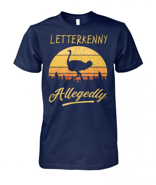 Letterkenny allegedly ostrich vintage unisex cotton tee