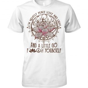 Lotus flower I'm mostly peace love and light and a little yoga unisex cotton tee