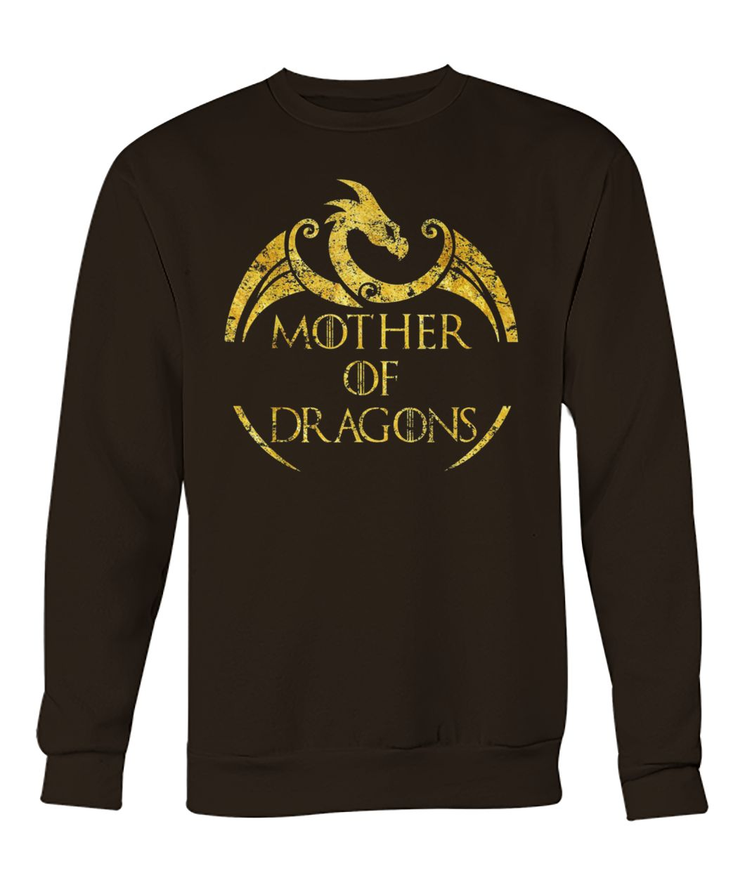 Mother of dragons game of thrones crew neck sweatshirt
