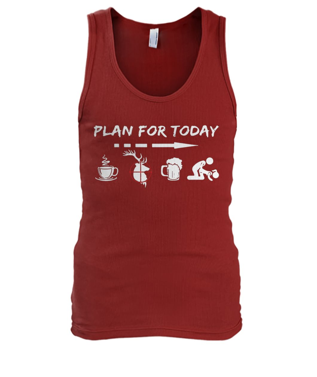 Plan for today are coffee hunter beer and sex men's tank top