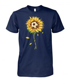 Soccer ball sunflower you are my sunshine unisex cotton tee