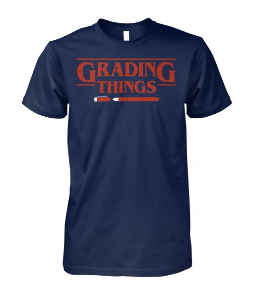 Stranger things grading things unisex cotton tee