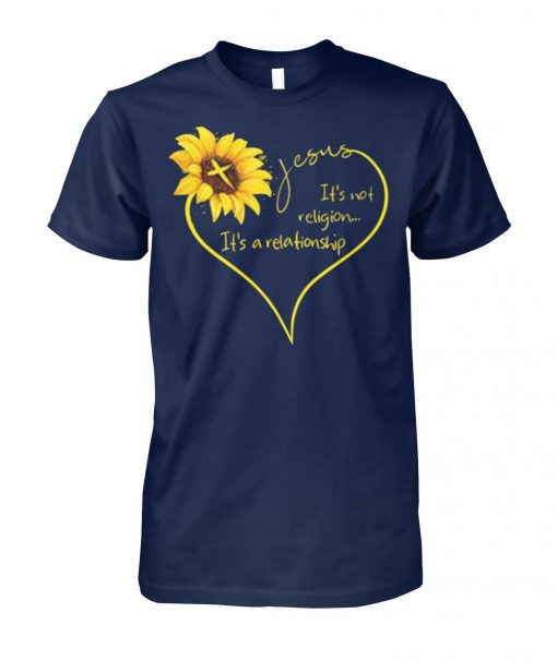 Sunflower Jesus it's not religion it's a relationship unisex cotton tee
