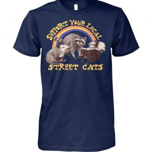 Support your local street cats unisex cotton tee
