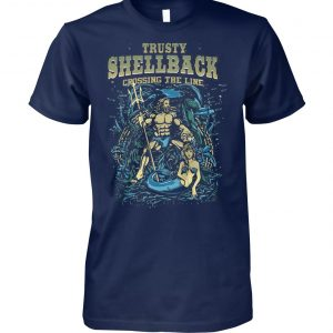 The US navy trusty shellback crossing the line equator military moral unisex cotton tee