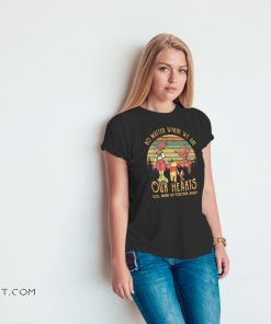 Vintage winnie the pooh no matter where we are our hearts will bring us together again shirt