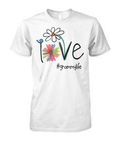 Womens love grammy life art flower unisex cotton tee
