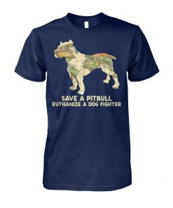 World map save a pitbull euthanize a dog fighter unisex cotton tee