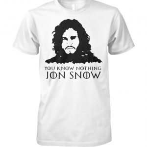 Aegon targaryen you know nothing jon snow game of thrones unisex cotton tee