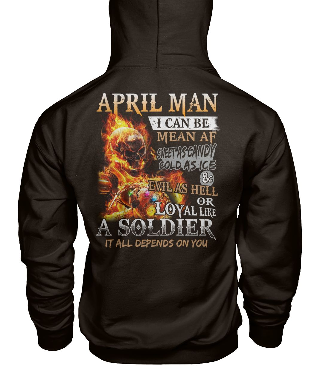 April man I can be mean af sweet as candy gold as ice and evil as hell gildan hoodie