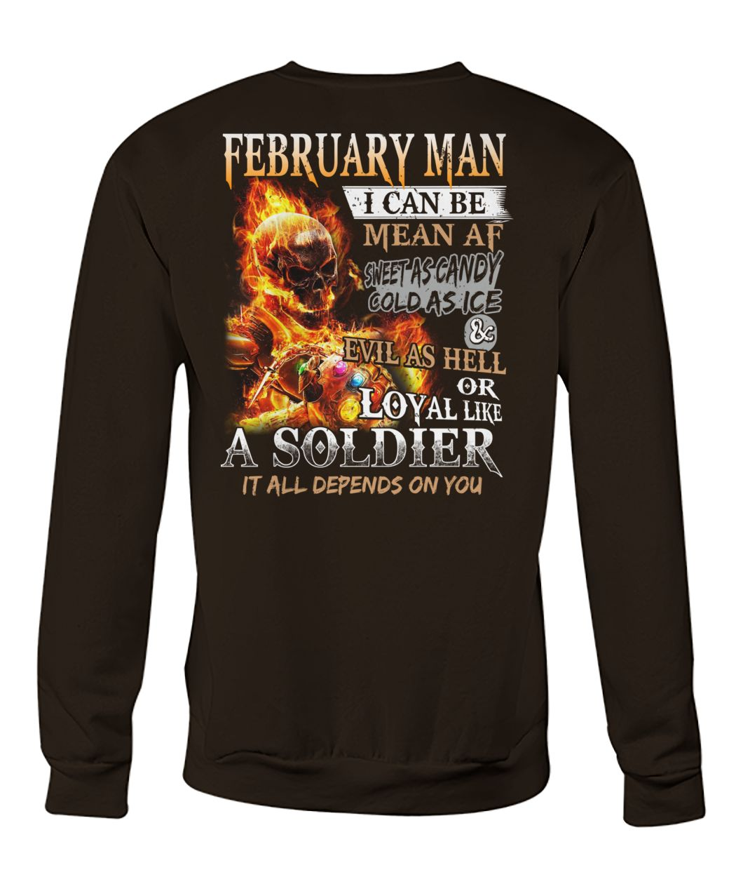 February man I can be mean af sweet as candy gold as ice and evil as hell crew neck sweatshirt