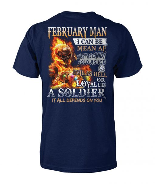 February man I can be mean af sweet as candy gold as ice and evil as hell unisex cotton tee