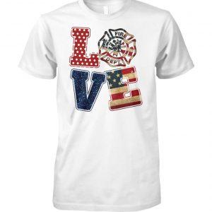 Firefighter fire dept love american flag unisex cotton tee