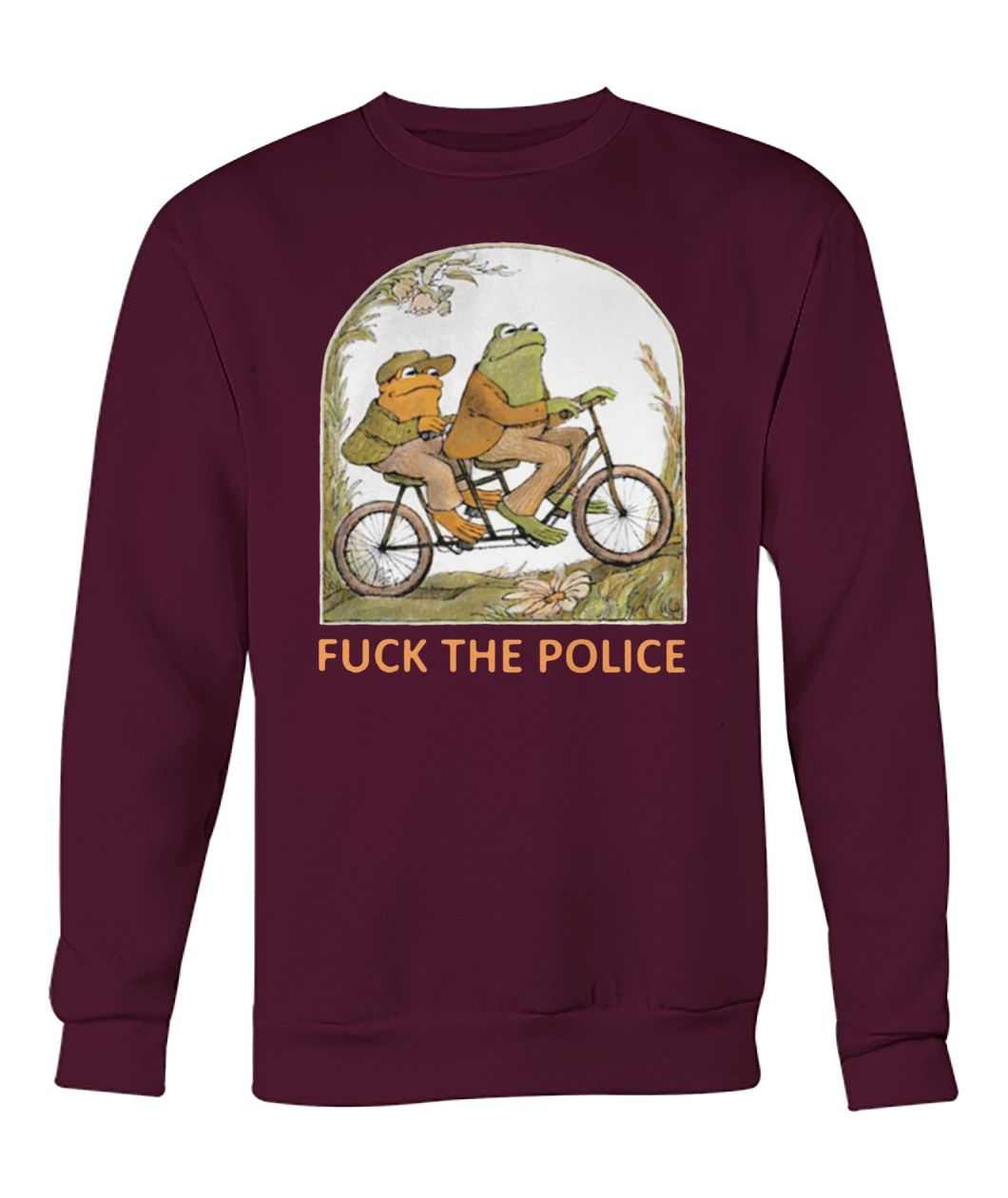 Frog and toad fuck the police crew neck sweatshirt