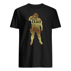 Handsome hero veteran dad guy shirt
