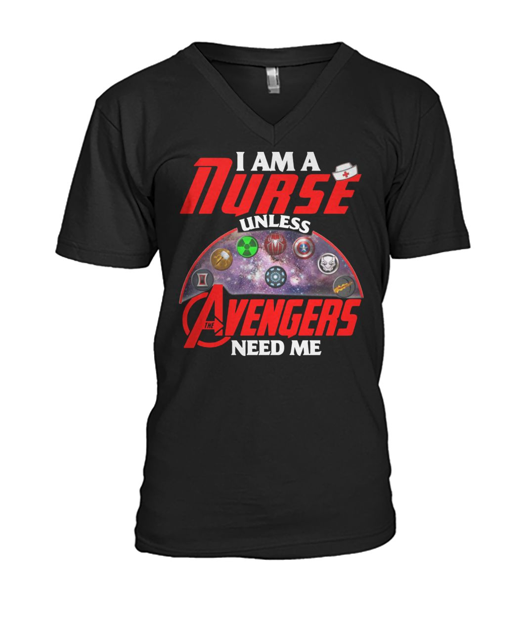 I am a nurse unless avengers need me mens v-neck