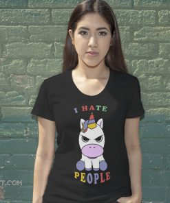 I hate people unicorn shirt