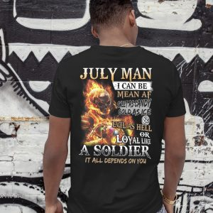 July man I can be mean af sweet as candy gold as ice and evil as hell shirt