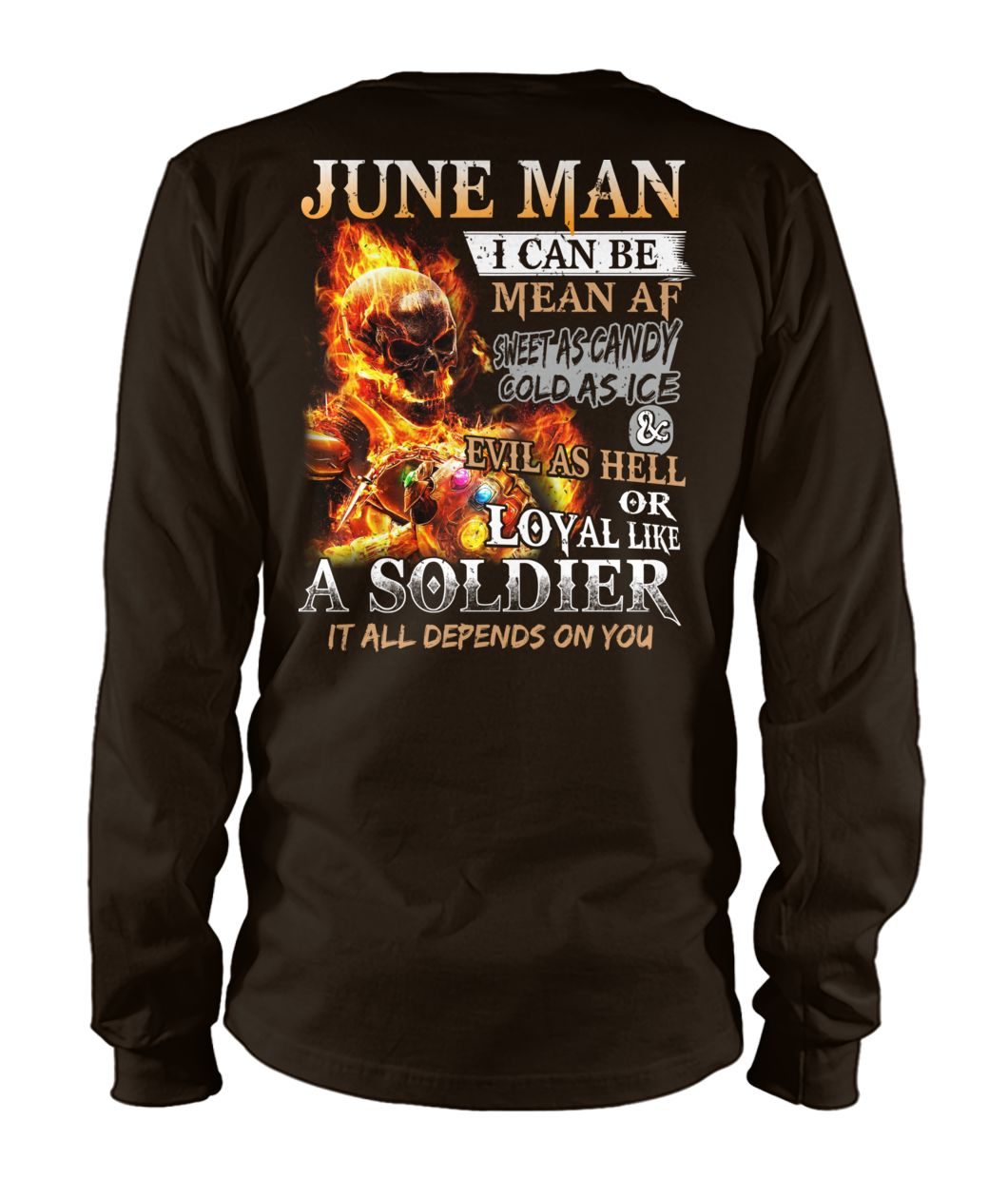 June man I can be mean af sweet as candy gold as ice and evil as hell unisex long sleeve