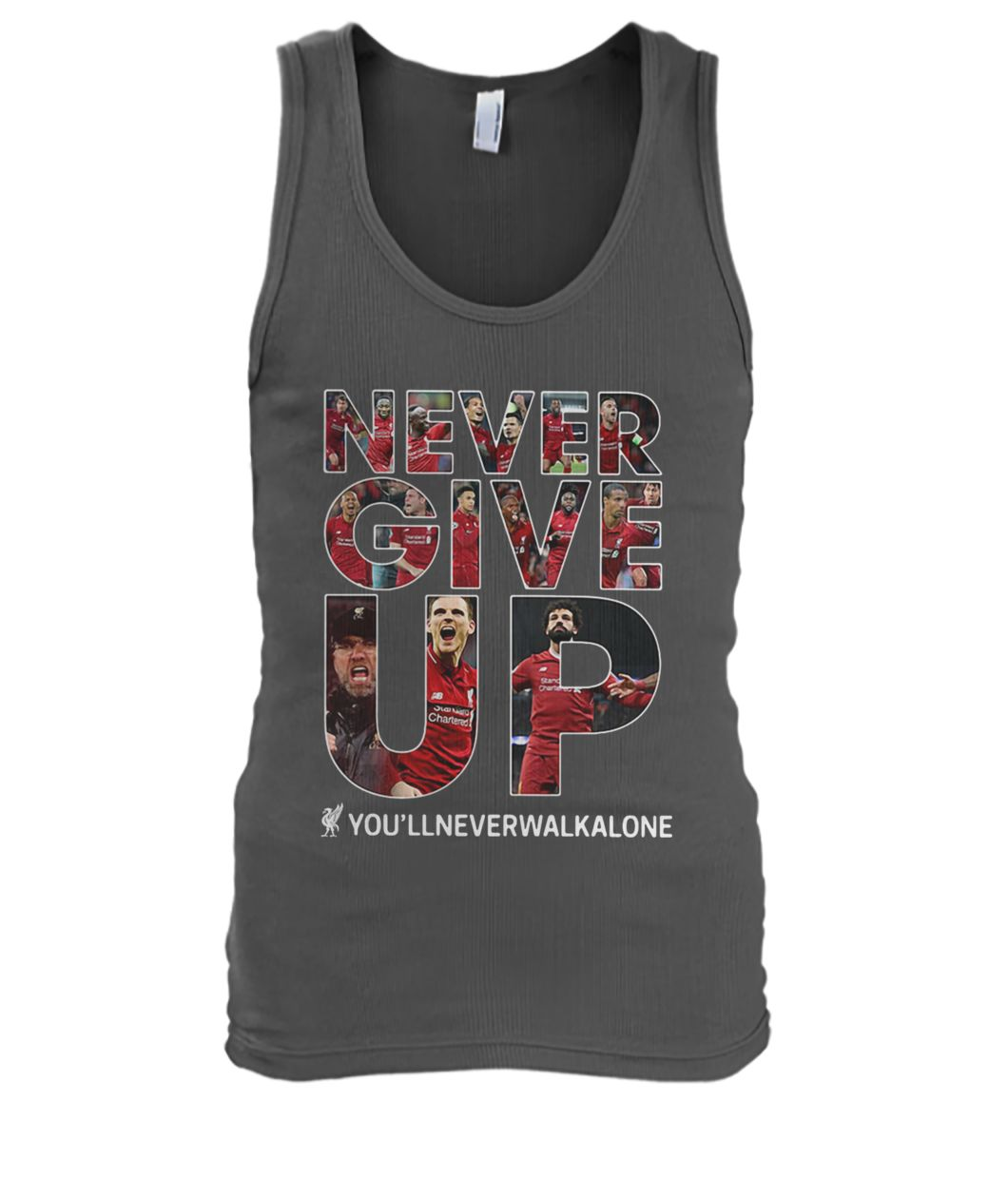 Liverpool never give up you'llneverwalkalone men's tank top