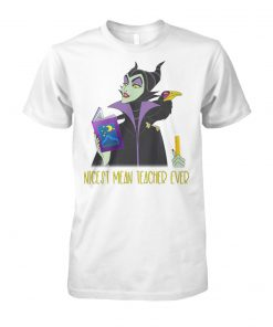 Maleficent nicest mean teacher ever unisex cotton tee