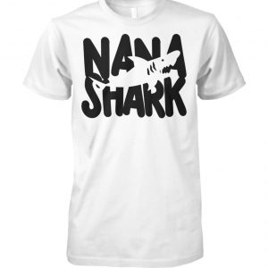 Mother's day nana shark unisex cotton tee