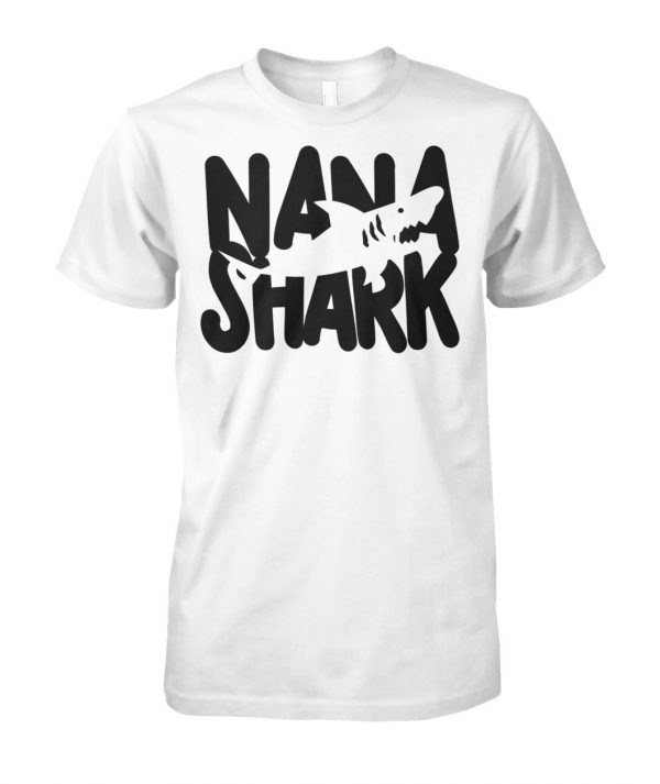 Mother's day nana shark unisex cotton tee