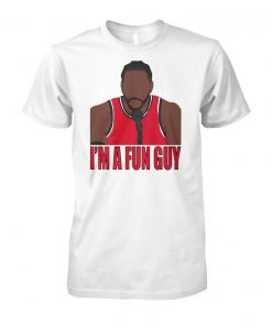 NBA kawhi leonard I'm a fun guy unisex cotton tee