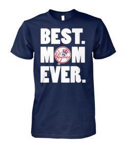 New york yankees best mom ever unisex cotton tee
