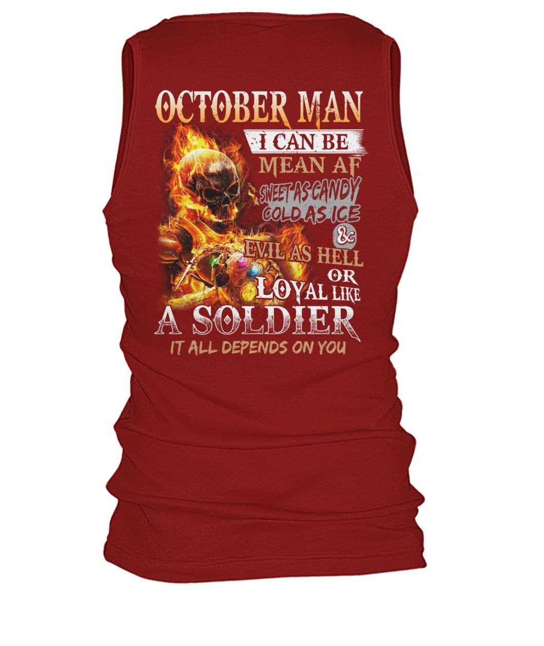 October man I can be mean af sweet as candy gold as ice and evil as hell men's tank top