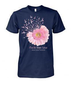 Pink daisy faith hope love breast cancer awareness unisex cotton tee