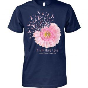 Pink daisy faith hope love breast cancer awareness unisex cotton tee