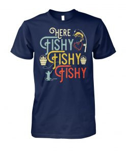 Retro fishing here fishy fishy fishy unisex cotton tee