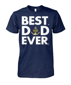 Royal navy best dad ever unisex cotton tee