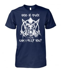 Satan God is busy can I help you unisex cotton tee