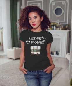 Starbucks mother of coffee game of thrones shirt