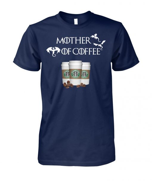 Starbucks mother of coffee game of thrones unisex cotton tee